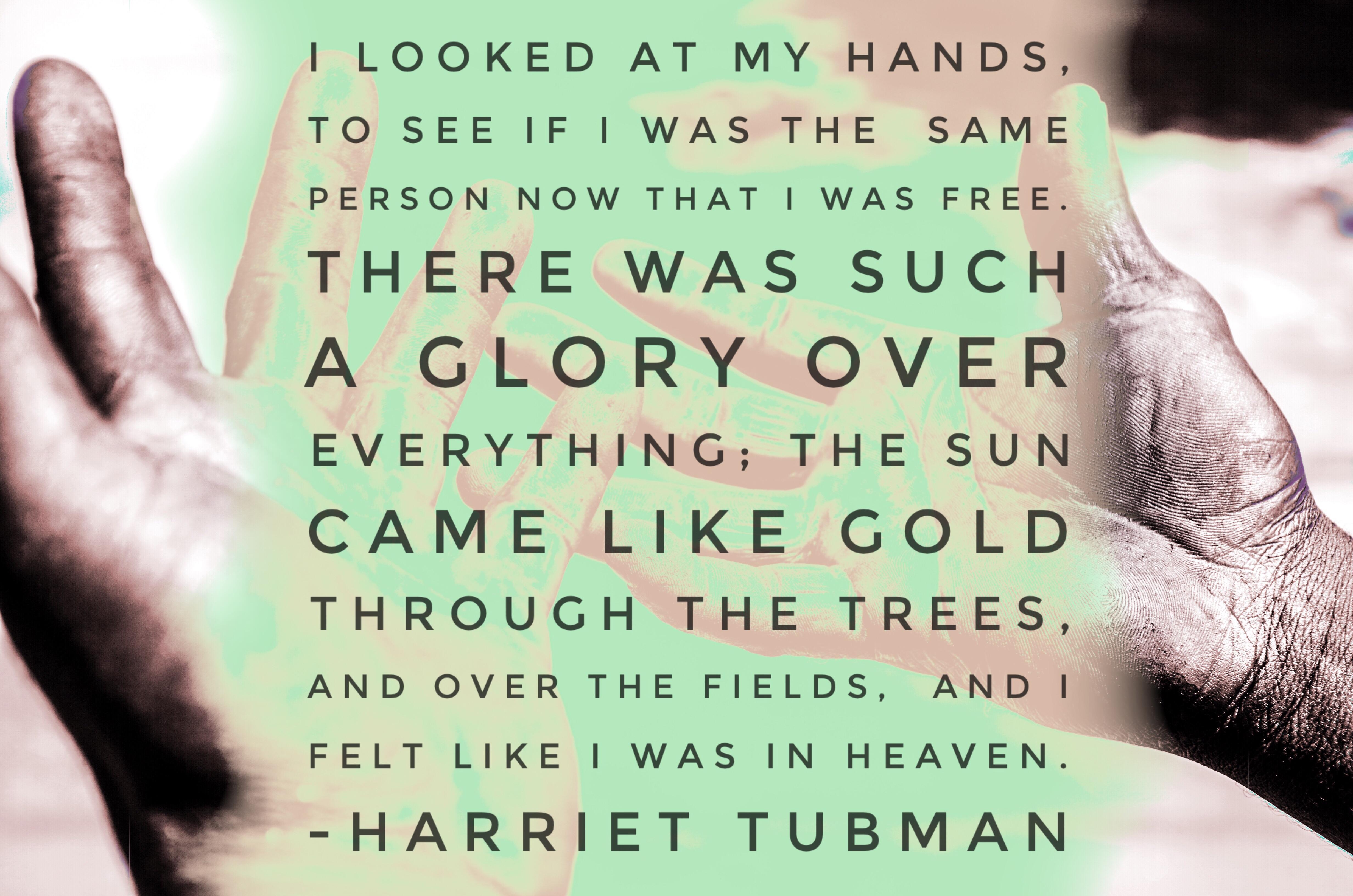 harriet tubman hands